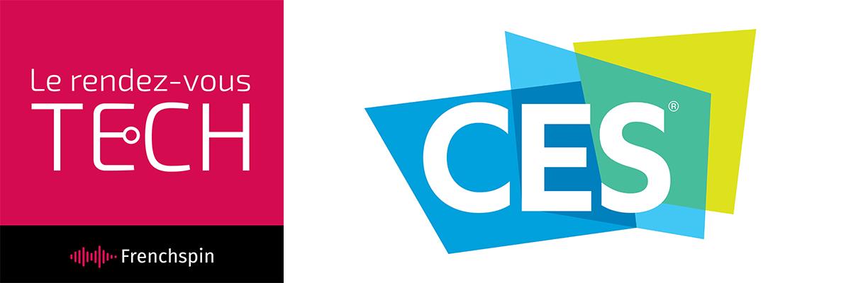 Le RDV Tech 202 – CES 2017