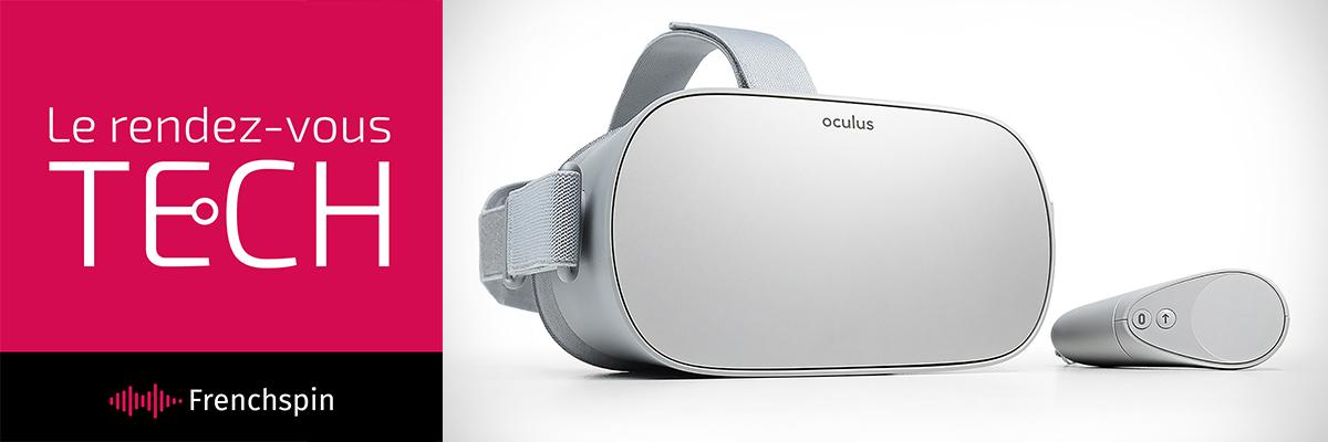 Le RDV Tech 224 – Oculus avance encore