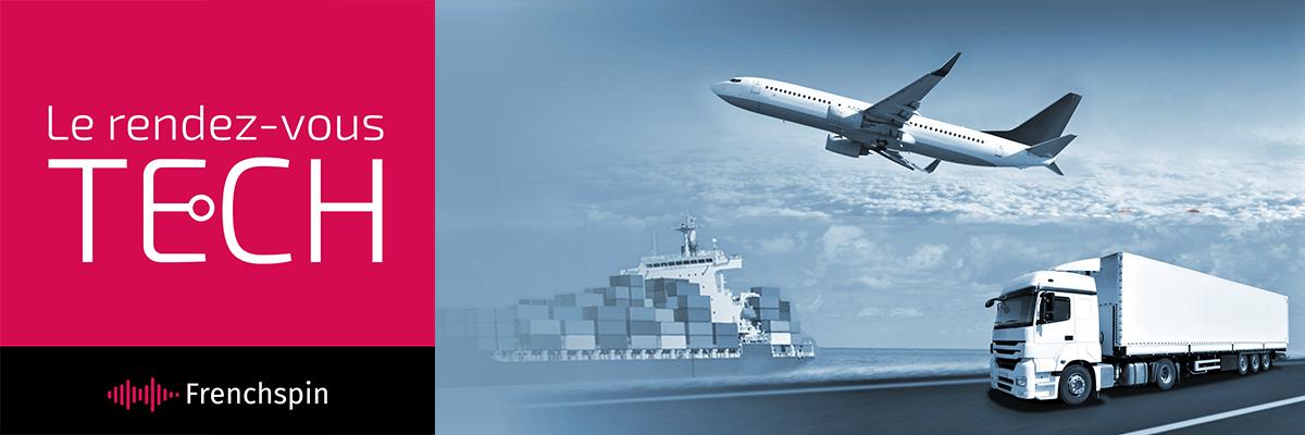 Le RDV Tech 233 – Spécial : la logistique d'un grand fabricant