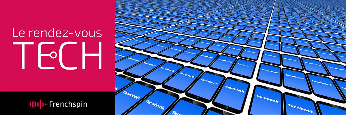 Le RDV Tech 283 – Facebook, les filous professionnels