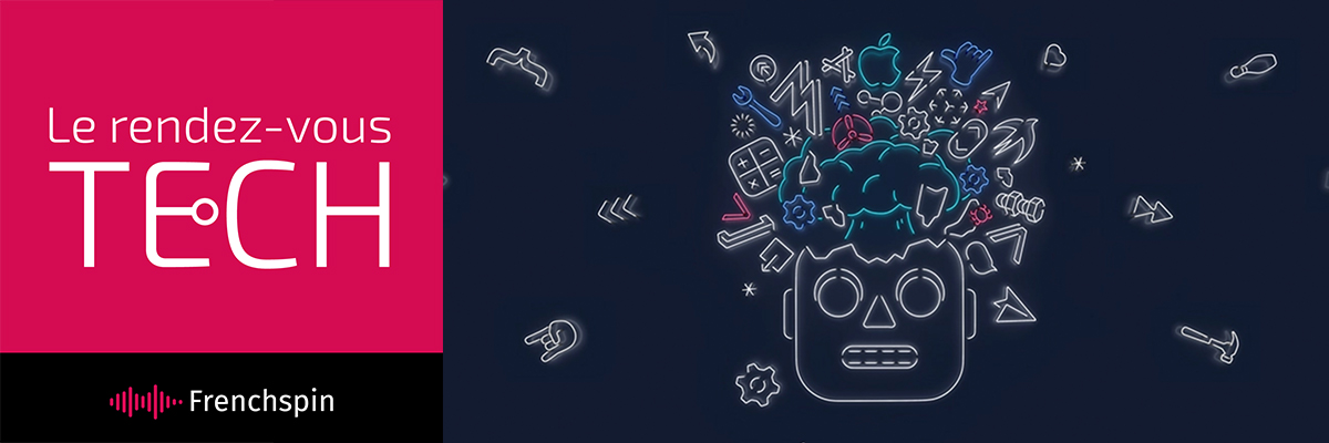 Le RDV Tech 300 – Apple WWDC 2019 : 14/20